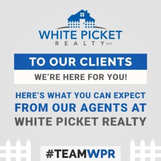 To our clients, here's what you can expect from all of our agents here at White Picket Realty! 💙 #TeamWPR